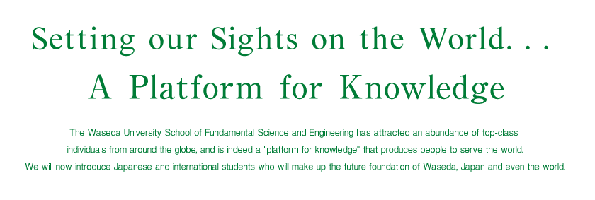 Setting Sights on the World... A Platform for Knowledge