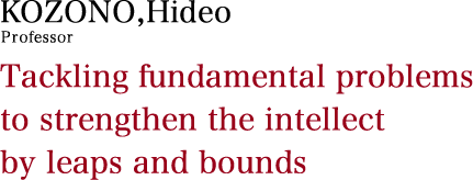 Tackling fundamental problems to strengthen the intellect by leaps and bounds